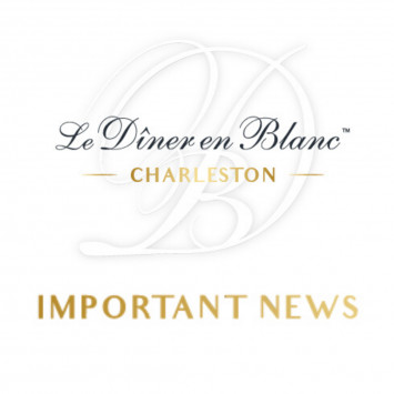 Dîner en Blanc Charleston 2020 is POSTPONED