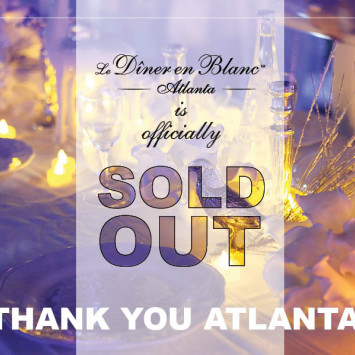 Diner en Blanc Atlanta is officially sold out!