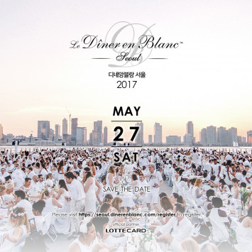 Save the Date! Dîner en Blanc Seoul on Saturday, May 27, 2017!