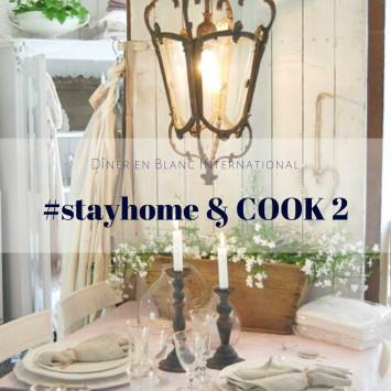Le Dîner en Blanc - #stayhome & COOK 2