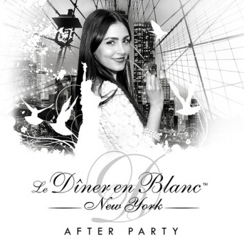 Official AFTER PARTY 2015… Extend your DÎNER EN BLANC experience!!