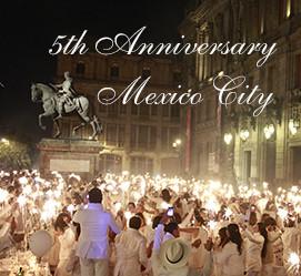 Mexico City: 5 Years of Le Dîner en Blanc!