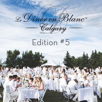 Le Dîner en Blanc - Calgary celebrates its 5th anniversary!