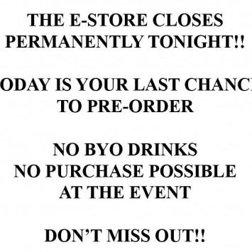 E-store CLOSES TONIGHT