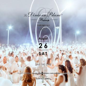 Save the Date! The 1st Dîner en Blanc Busan on Saturday, August 26, 2017!