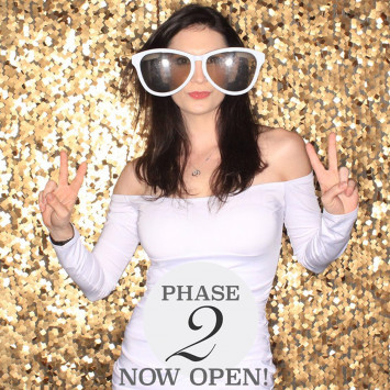 Phase 2 is now open!