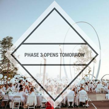 Phase 3 Opens Tomorrow!