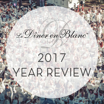 Le Diner en Blanc - 2017, a Year in Review