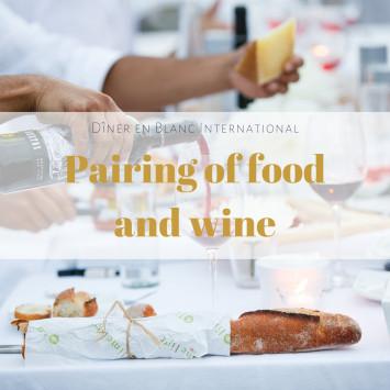 Le Dîner en Blanc - Pairing of food and wine