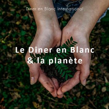Le Dîner en Blanc & la planète