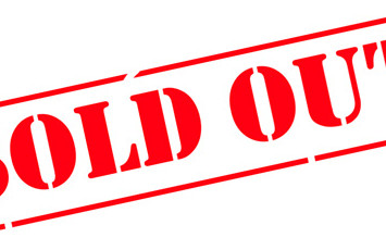 We are Officially SOLD OUT!