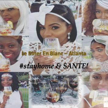 Le Dîner en Blanc - Stay home & Santé!