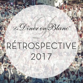 Le Diner en Blanc - La rétrospective 2017